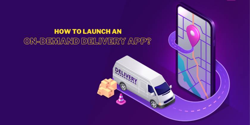 How to launch an on-demand delivery app?