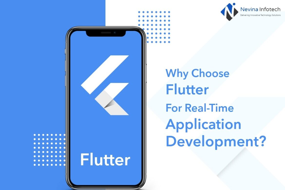 Why Choose Flutter For Real-Time Application Development?