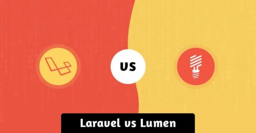 Laravel vs Lumen: Which One You Should Opt for?